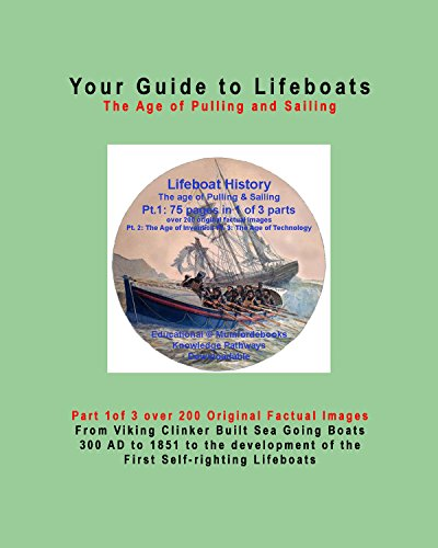 Lifeboat History-Illustrated The Age of Pulling & Sailing Part:1 of 3 - Apple eBook